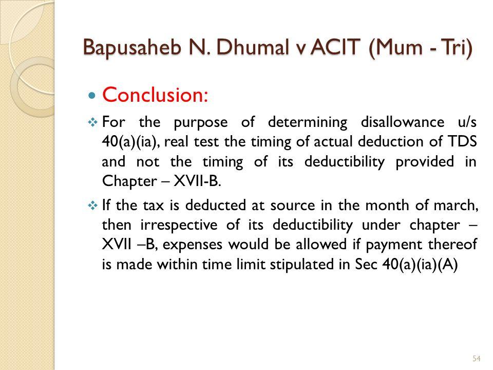 Bapusaheb N. Dhumal v ACIT (Mum - Tri)