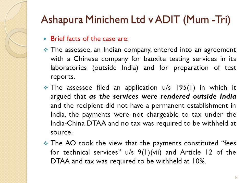 Ashapura Minichem Ltd v ADIT (Mum -Tri)
