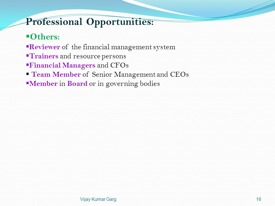 Professional Opportunities: