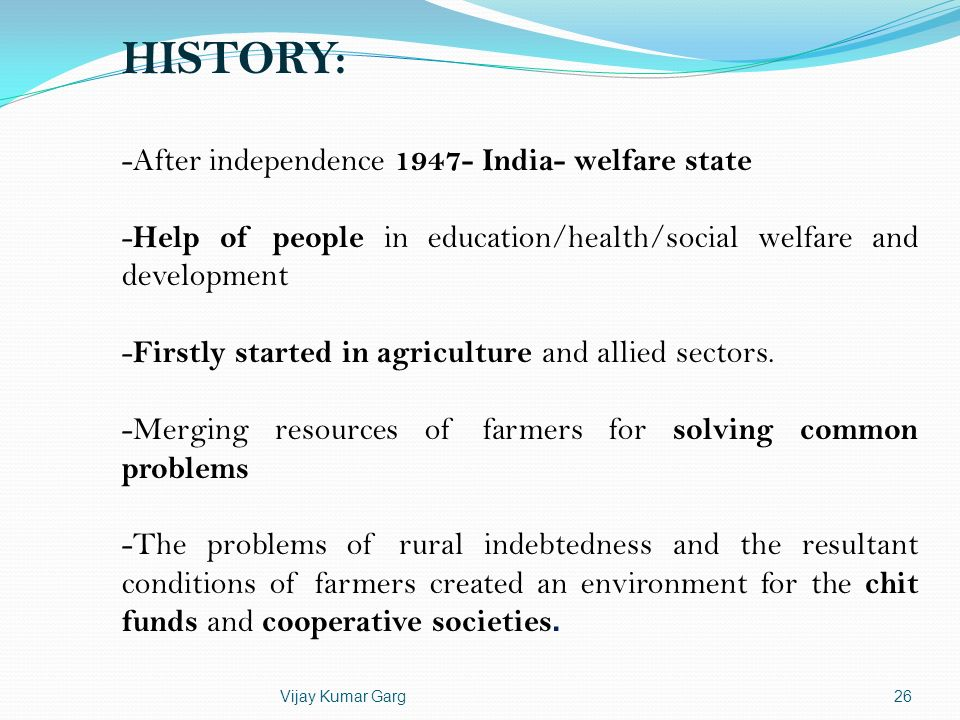HISTORY: -After independence 1947- India- welfare state