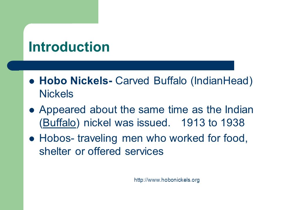 Introduction Hobo Nickels- Carved Buffalo (IndianHead) Nickels