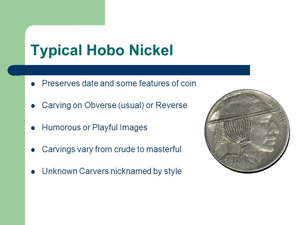 Typical Hobo Nickel Preserves date and some features of coin