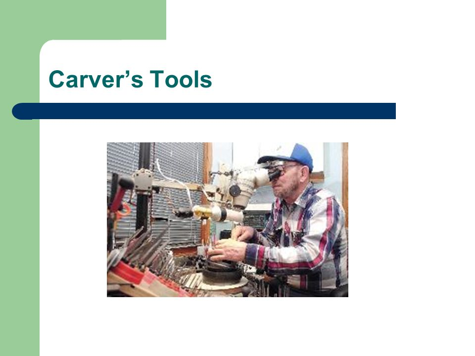 Carver's Tools