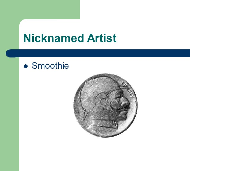 Nicknamed Artist Smoothie