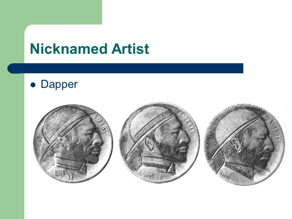 Nicknamed Artist Dapper