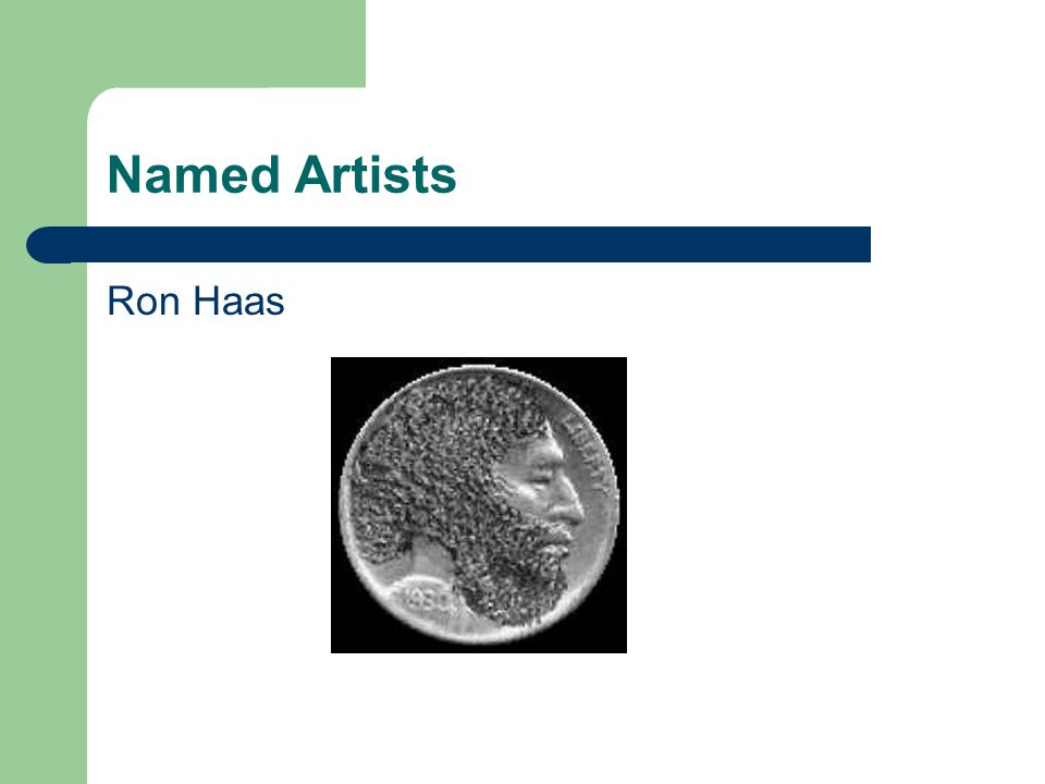 Named Artists Ron Haas