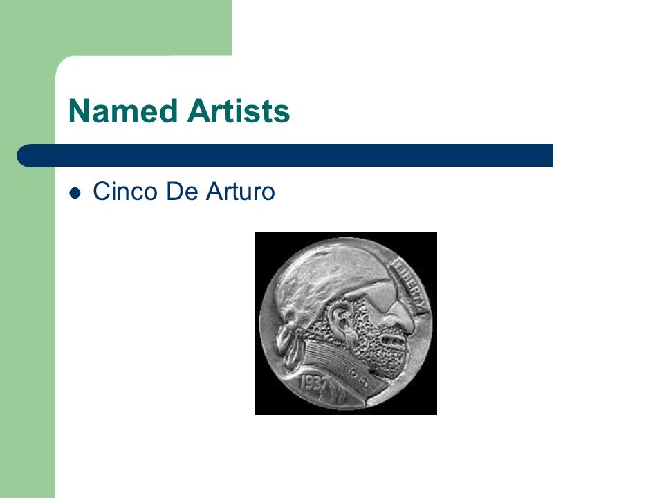 Named Artists Cinco De Arturo