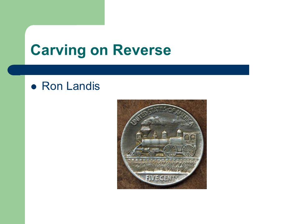 Carving on Reverse Ron Landis