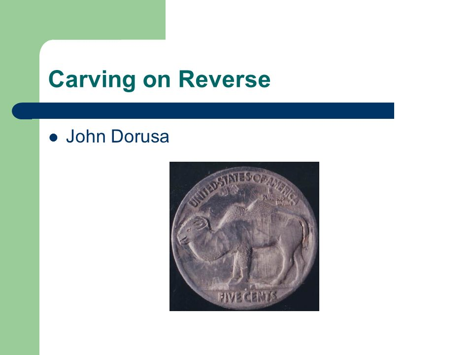 Carving on Reverse John Dorusa
