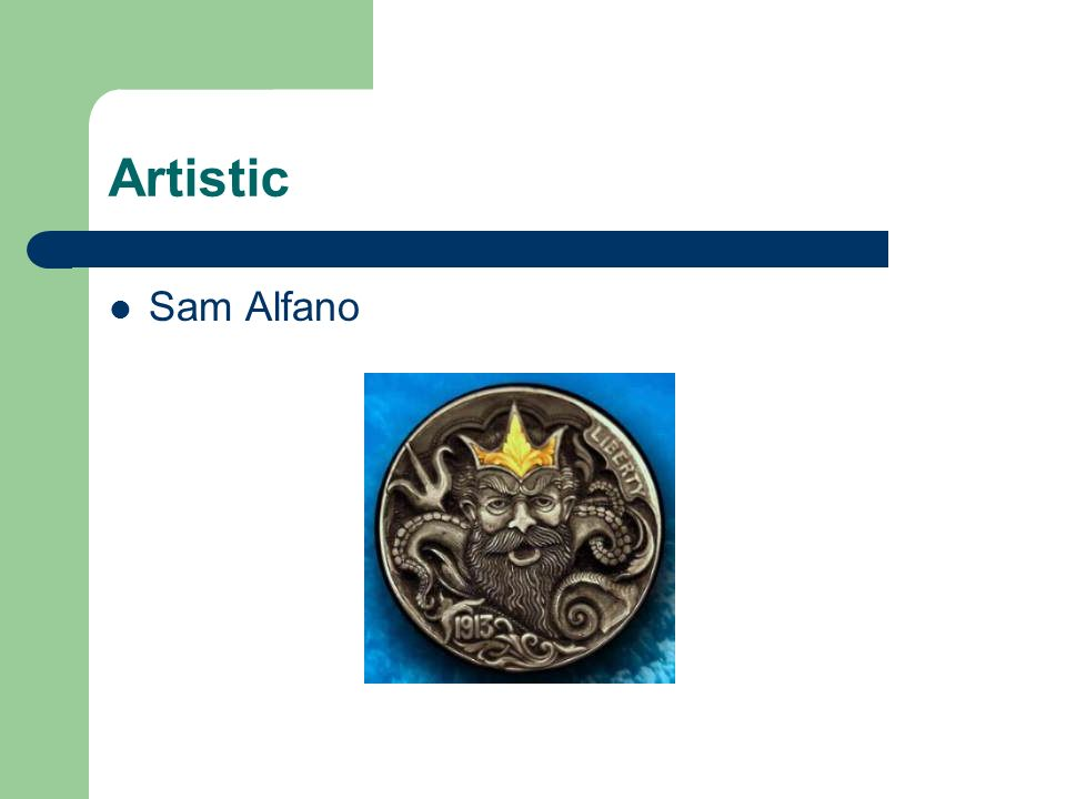 Artistic Sam Alfano
