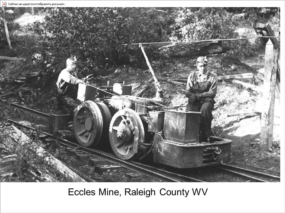 Eccles Mine, Raleigh County WV