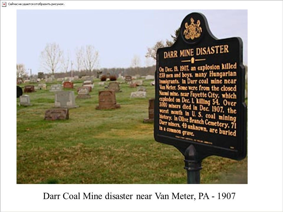 Raleigh County, WV Darr Coal Mine disaster near Van Meter, PA - 1907