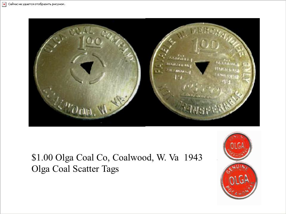 $1.00 Olga Coal Co, Coalwood, W. Va 1943 Olga Coal Scatter Tags