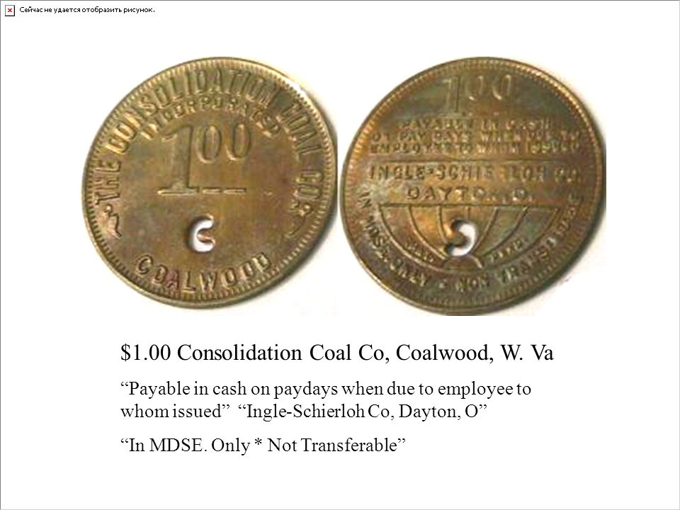 $1.00 Consolidation Coal Co, Coalwood, W. Va