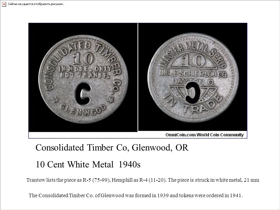 Consolidated Timber Co, Glenwood, OR 10 Cent White Metal 1940s