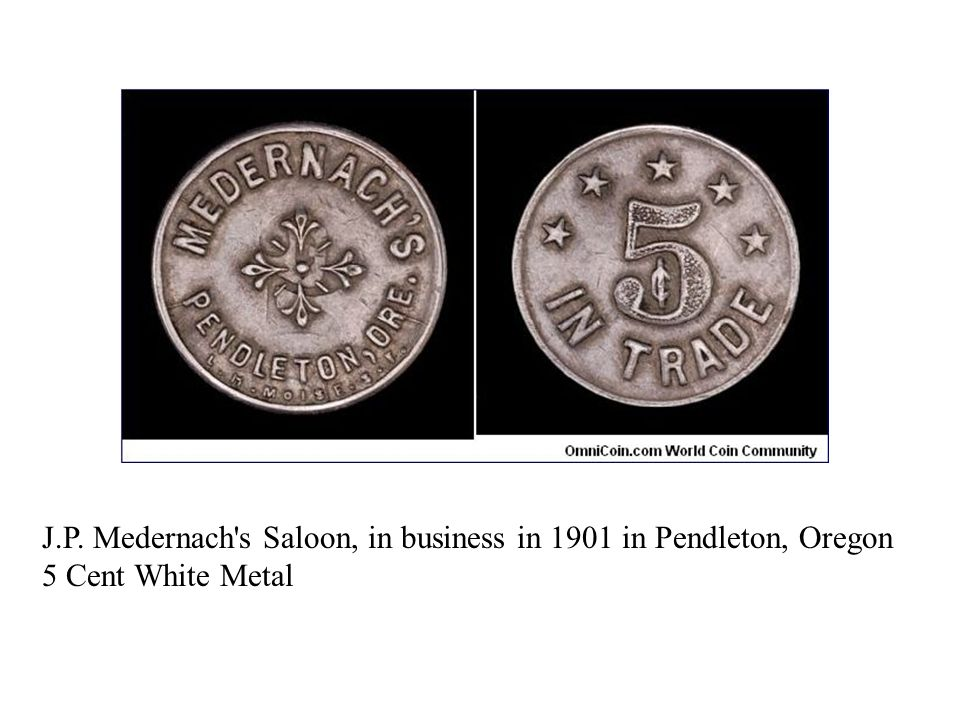 J.P. Medernach s Saloon, in business in 1901 in Pendleton, Oregon