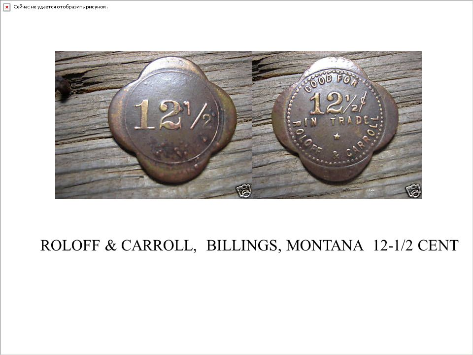 ROLOFF & CARROLL, BILLINGS, MONTANA 12-1/2 CENT