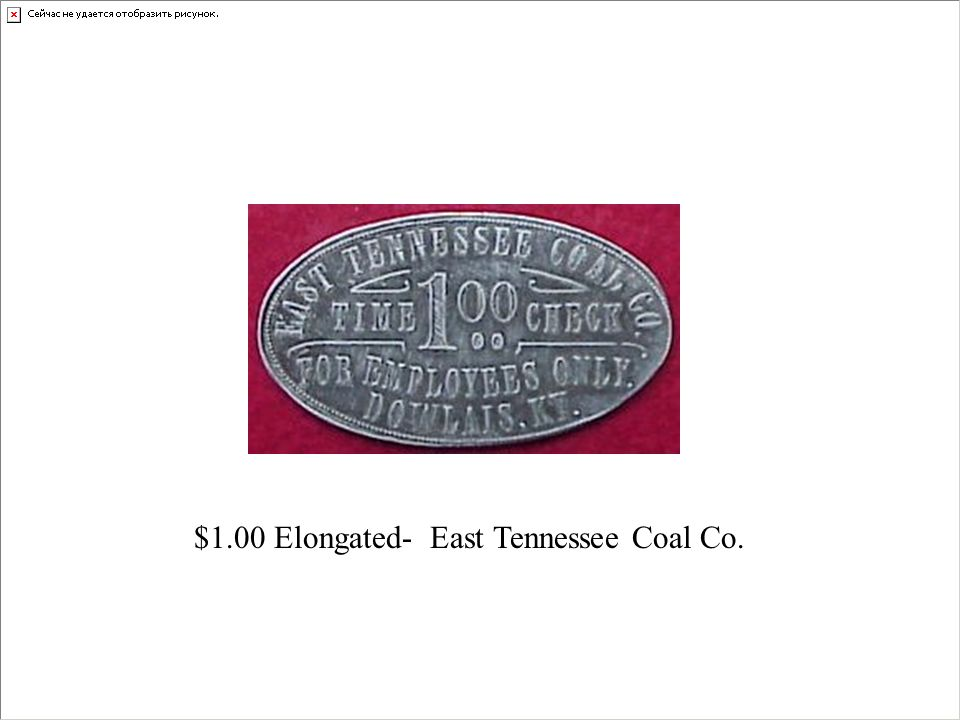$1.00 Elongated- East Tennessee Coal Co.