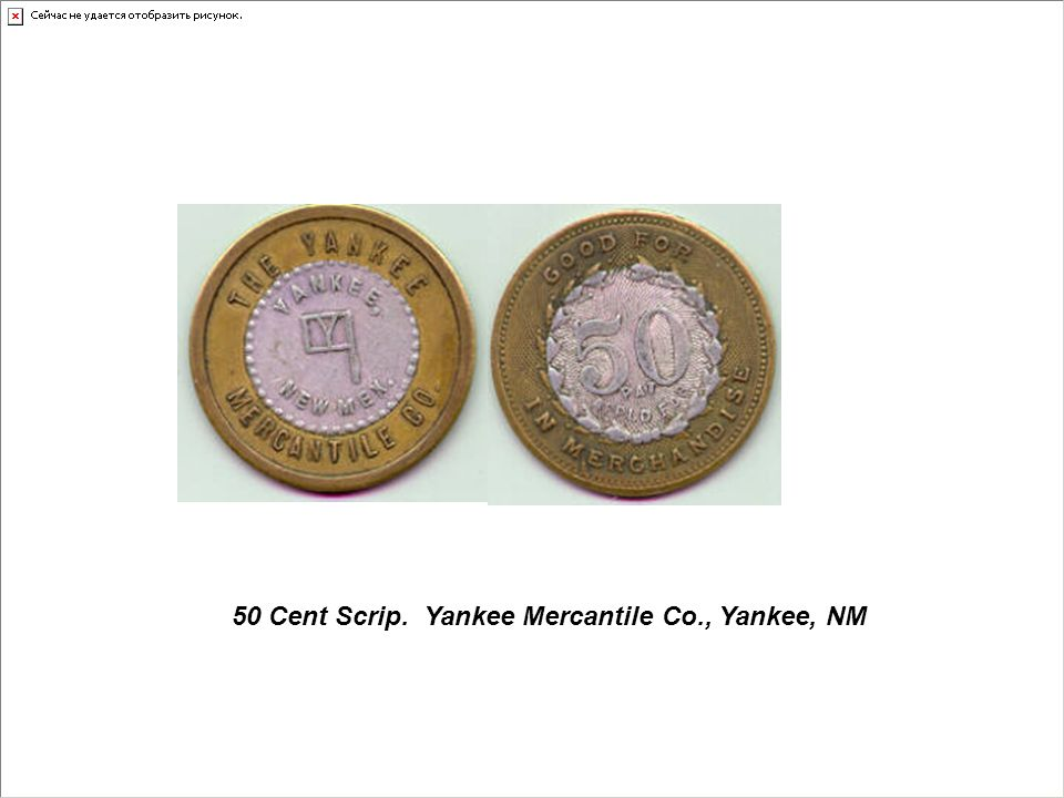 50 Cent Scrip. Yankee Mercantile Co., Yankee, NM
