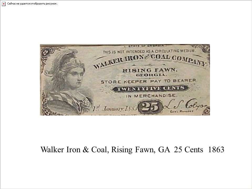 Walker Iron & Coal, Rising Fawn, GA 25 Cents 1863