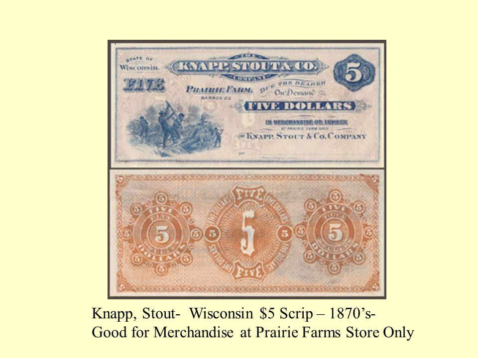 Knapp, Stout- Wisconsin $5 Scrip – 1870's-