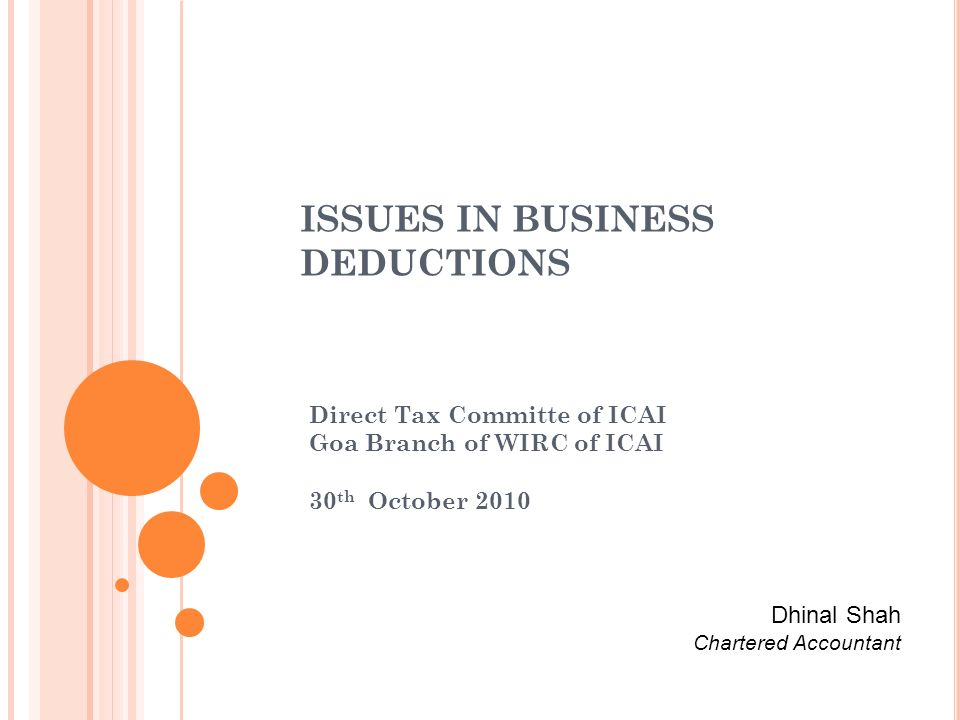 ISSUES IN BUSINESS DEDUCTIONS