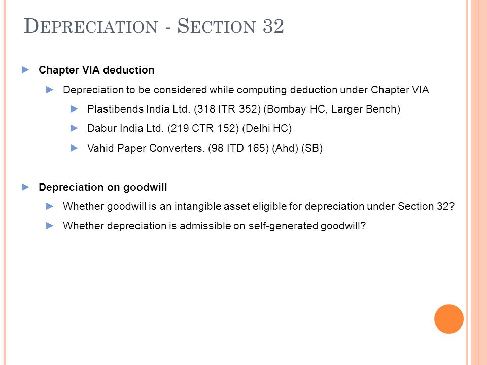 Depreciation - Section 32