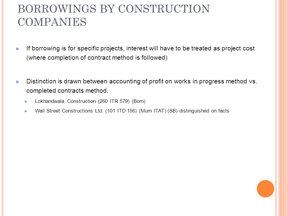 BORROWINGS BY CONSTRUCTION COMPANIES