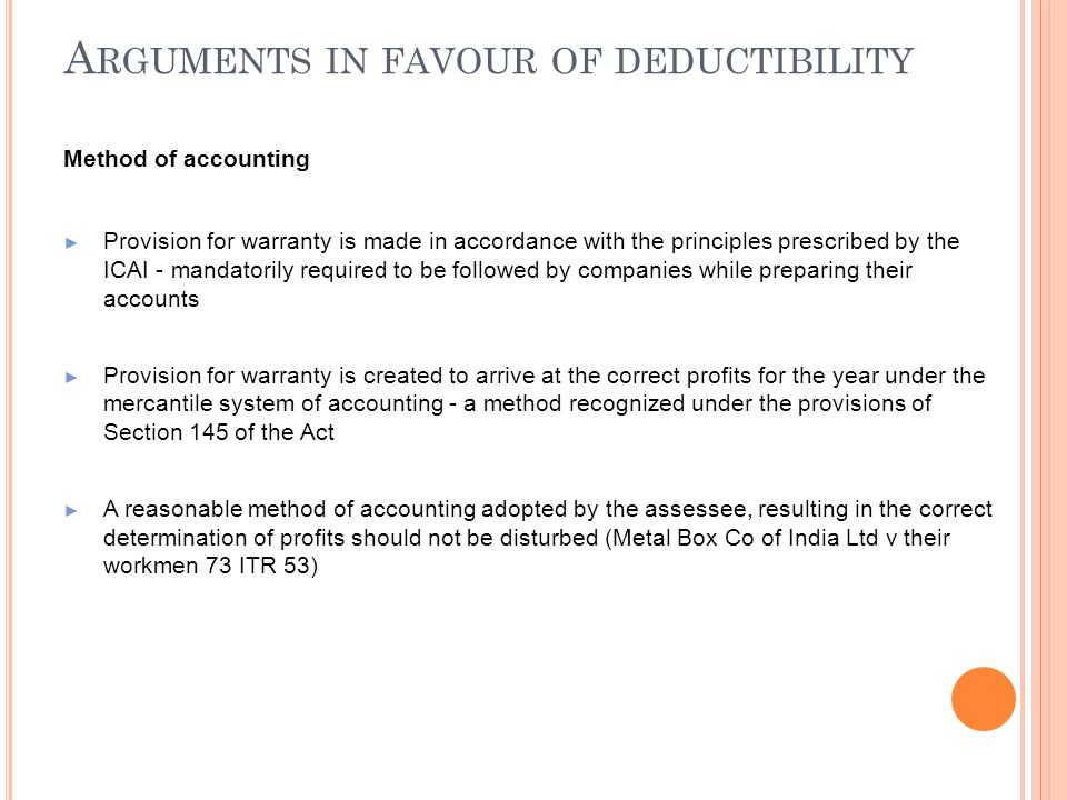 Arguments in favour of deductibility