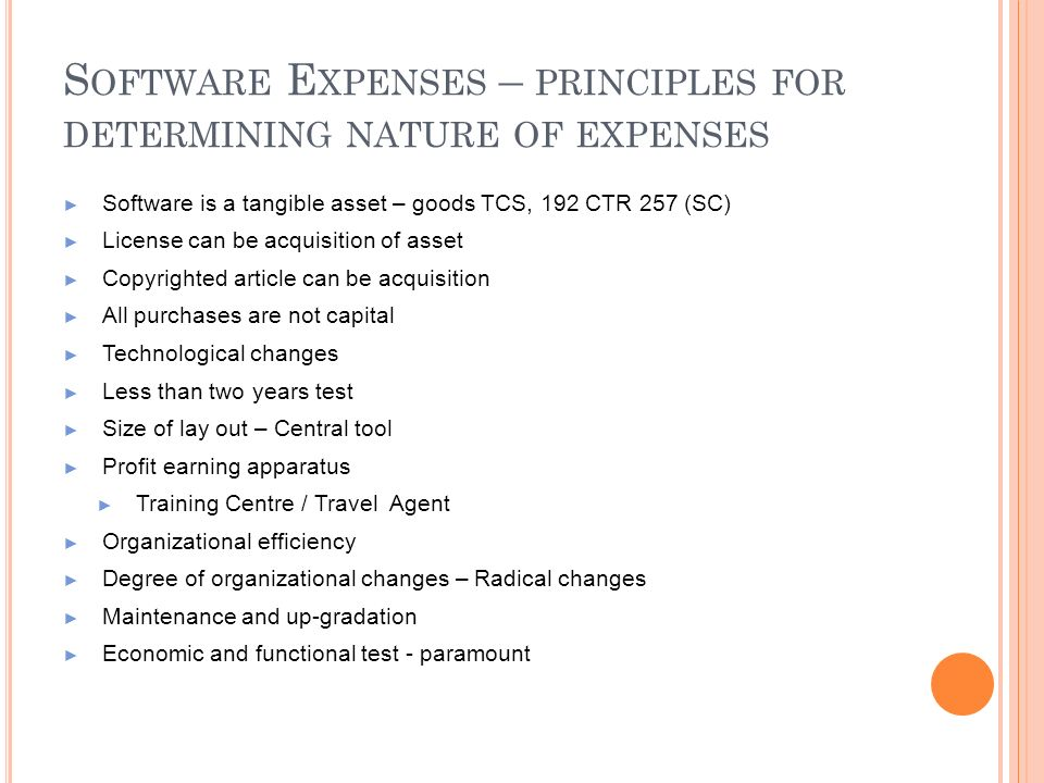 Software Expenses – principles for determining nature of expenses