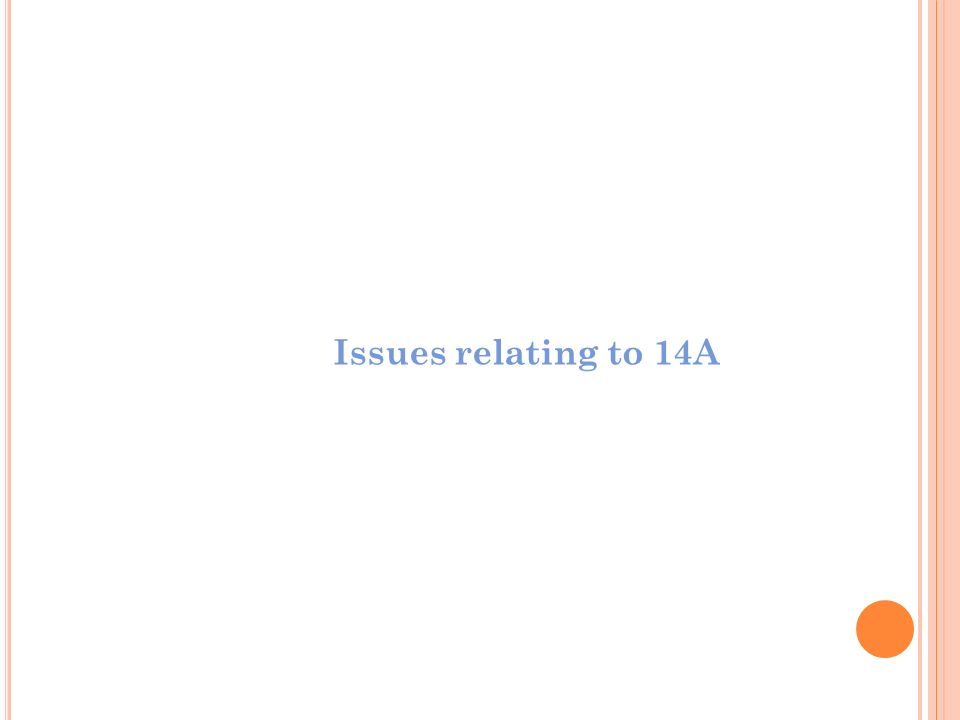 Issues relating to 14A Assurance and Advisory Business Services