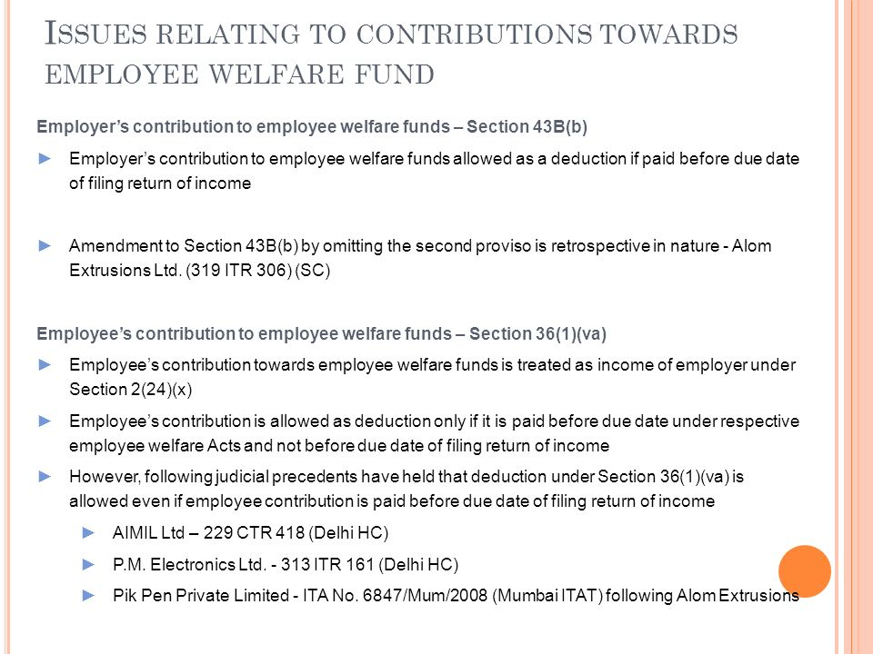 Issues relating to contributions towards employee welfare fund
