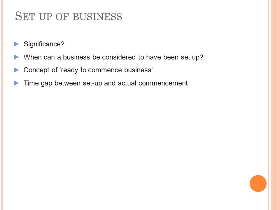 Set up of business Significance