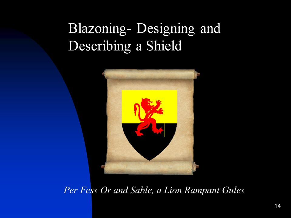 Blazoning- Designing and Describing a Shield