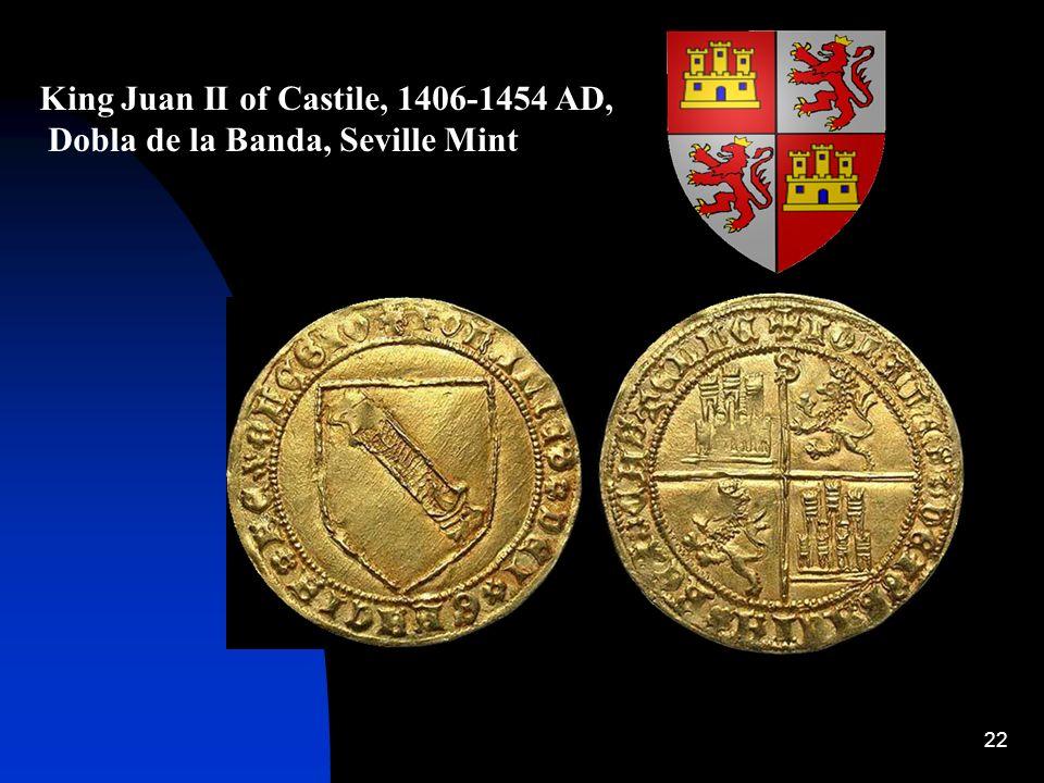 King Juan II of Castile, 1406-1454 AD,