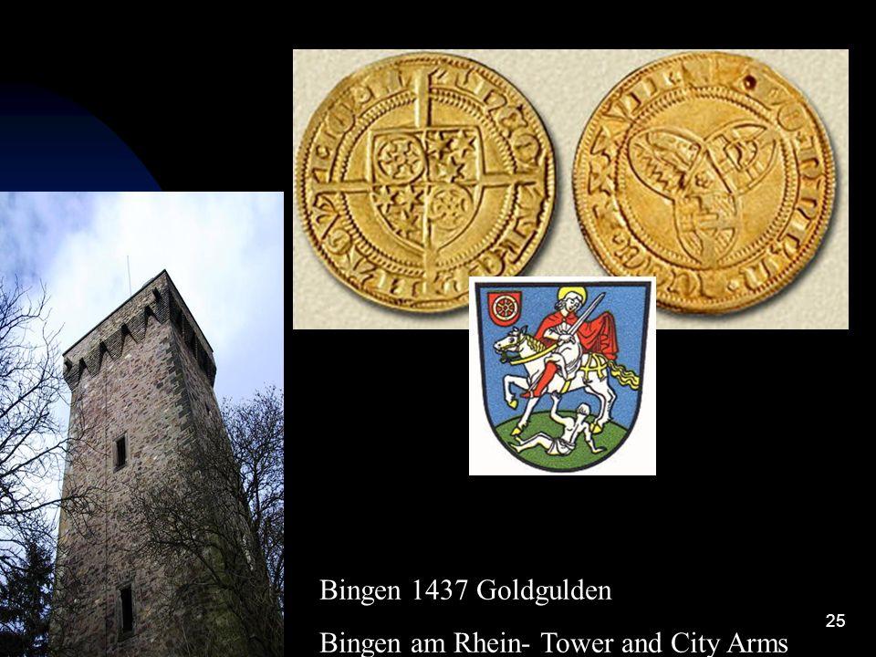 Bingen 1437 Goldgulden Bingen am Rhein- Tower and City Arms