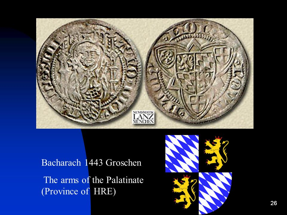 Bacharach 1443 Groschen The arms of the Palatinate (Province of HRE)