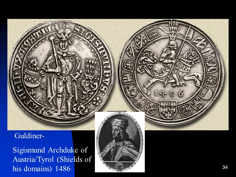 Guldiner- Sigismund Archduke of Austria/Tyrol (Shields of his domains) 1486