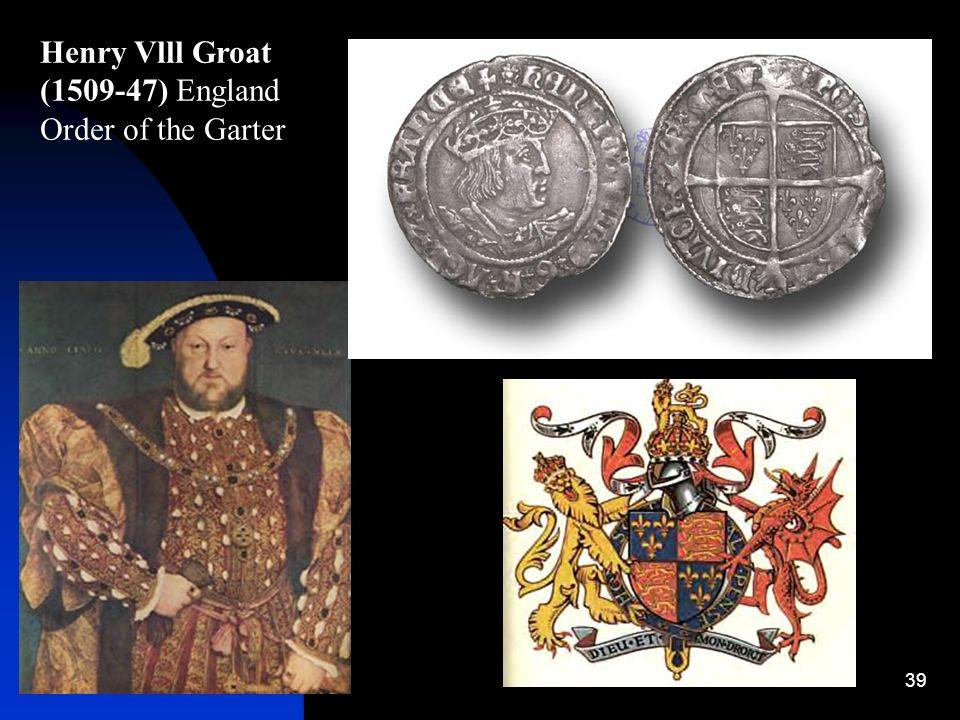 Henry Vlll Groat (1509-47) England Order of the Garter