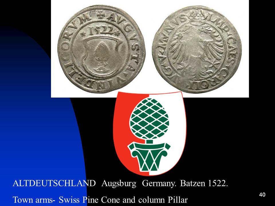 ALTDEUTSCHLAND Augsburg Germany. Batzen 1522.