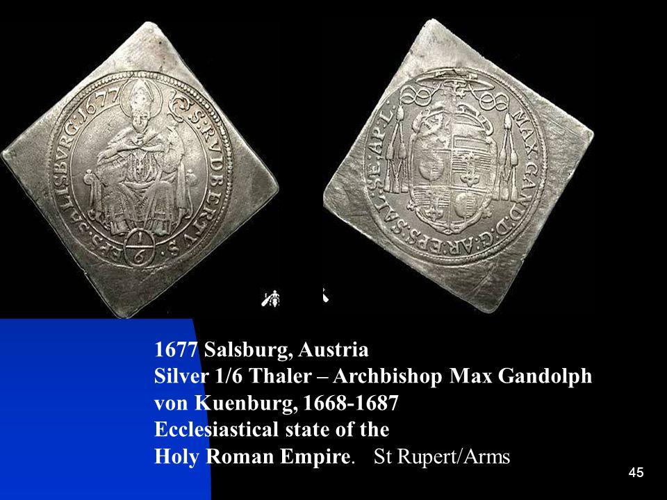 Salsburg, Austria Silver 1/6 Thaler – Archbishop Max Gandolph. von Kuenburg, 1668-1687. Ecclesiastical state of the.