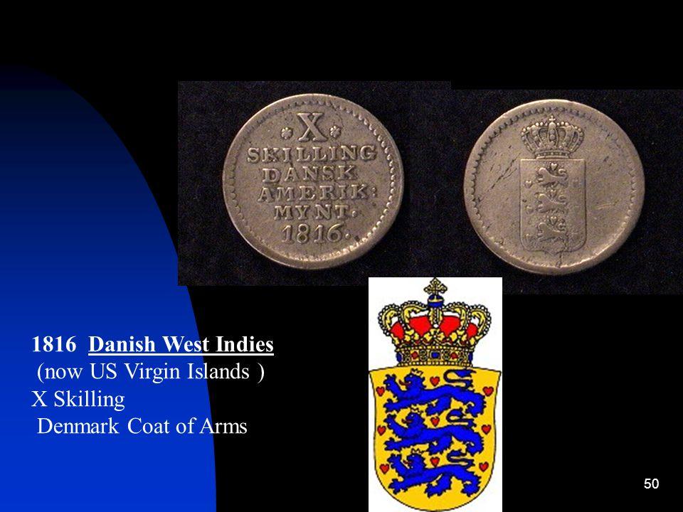 1816 Danish West Indies (now US Virgin Islands ) X Skilling Denmark Coat of Arms