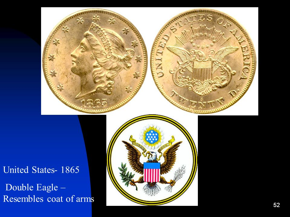 United States- 1865 Double Eagle – Resembles coat of arms