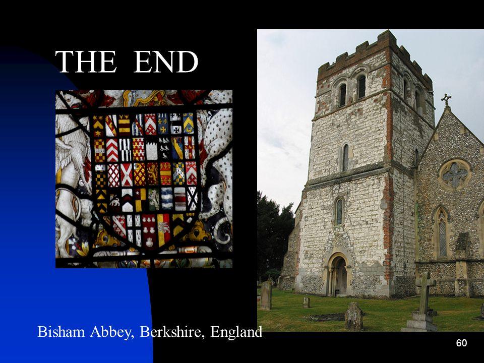 THE END Bisham Abbey, Berkshire, England
