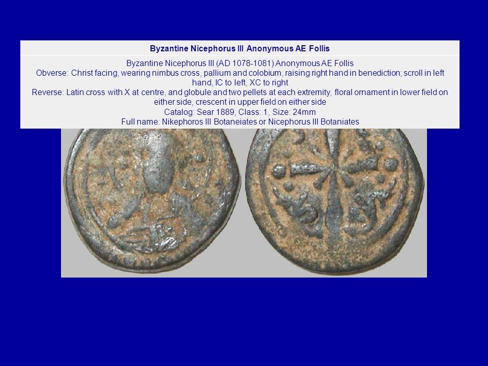 Byzantine Nicephorus III Anonymous AE Follis
