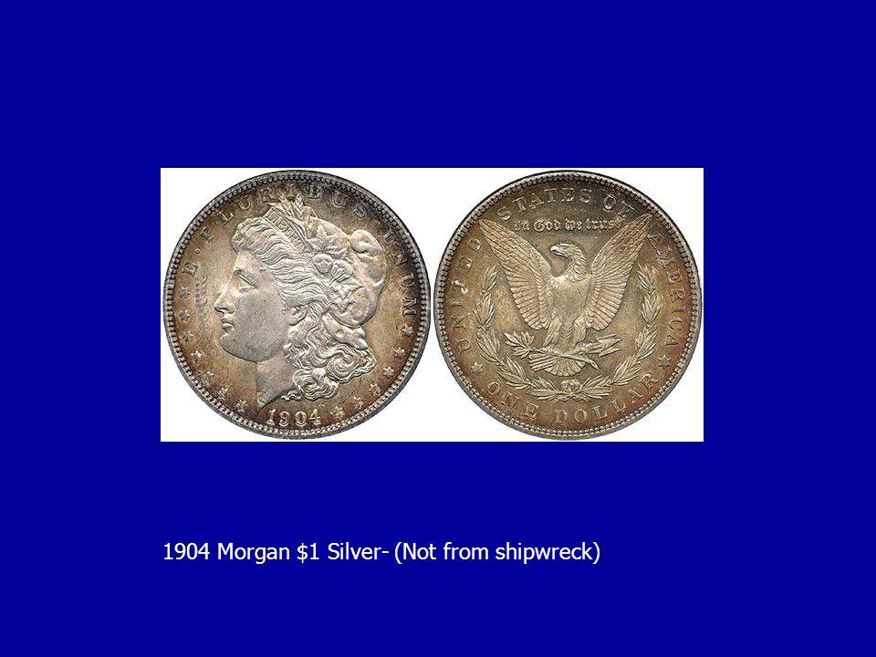 1904 Morgan $1 Silver- (Not from shipwreck)