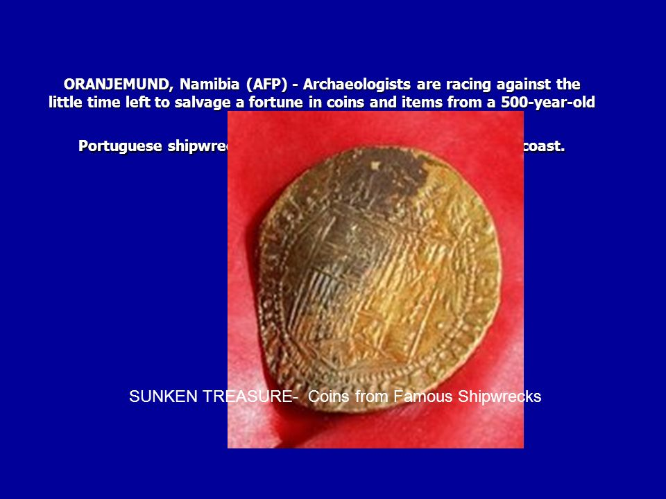 SUNKEN TREASURE- Coins from Famous Shipwrecks