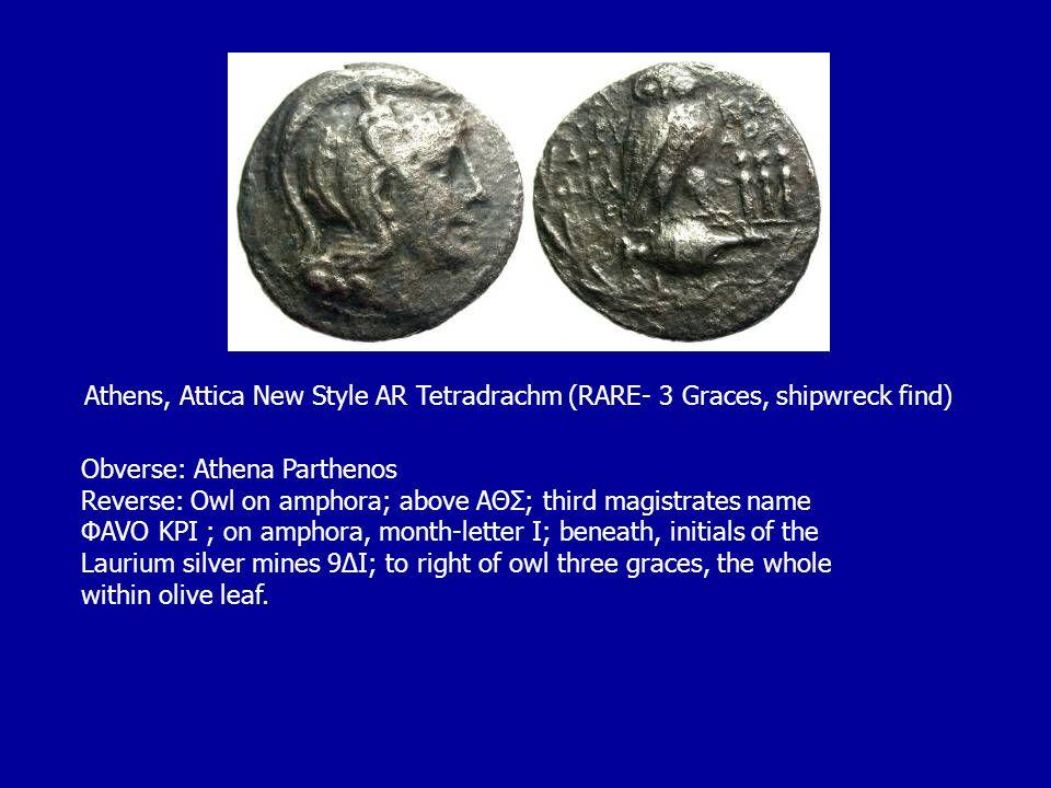 Athens, Attica New Style AR Tetradrachm (RARE- 3 Graces, shipwreck find)