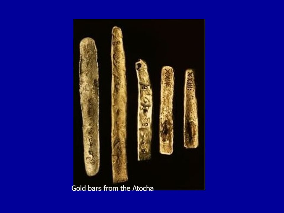 Gold bars from the Atocha