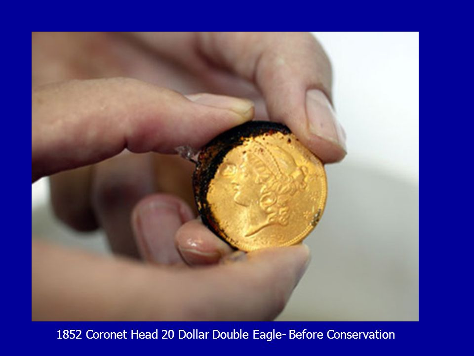 1852 Coronet Head 20 Dollar Double Eagle- Before Conservation